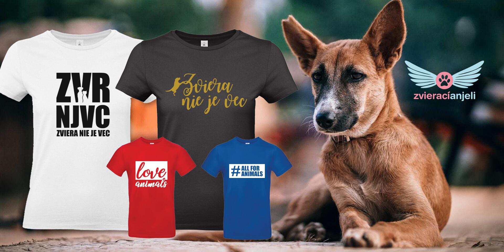 Tričká pre milovníkov zvieratiek – podporte skvelú myšlienku
