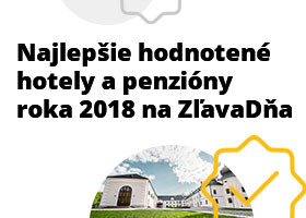 Pozrite si hotely a penzióny s najlepšími hodnoteniami na ZľavaDňa za rok 2018