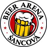 BEER ARENA ŠANCOVÁ