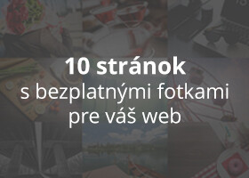 10 stránok, na ktorých nájdete bezplatné fotky pre váš web