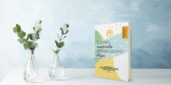 Ako sa stať úspešným blogerom – kniha Tvorba úspešného zarábajúceho blogu/Slovensko
