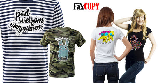 Originálne tričko s vlastnou potlačou, Sailor alebo Maskáč a osobným odberom ZADARMO až v 40 predajniach FaxCOPY/Slovensko