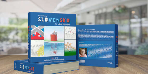 Karikatúrna kniha Slovensko - 30 rokov slobody!?/Slovensko