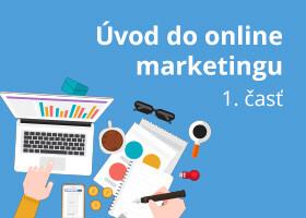 Online marketing pre váš web, 1. časť