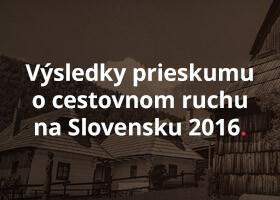 Výsledky prieskumu o cestovnom ruchu na Slovensku