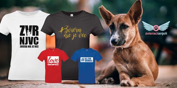 Tričká pre milovníkov zvieratiek – podporte skvelú myšlienku / Slovensko – Bratislava