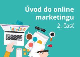 Online marketing pre váš web, 2. časť