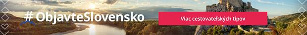 http://www.zlavadna.sk/special/objavte-slovensko-tipy?utm_source=blog&utm_medium=banner&utm_campaign=objavte-slovensko