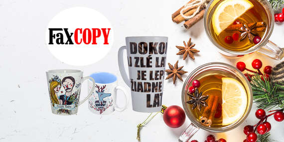 Originálne hrnčeky so svojím vlastným motívom, osobný odber ZADARMO až v 39 predajniach FaxCOPY/Slovensko
