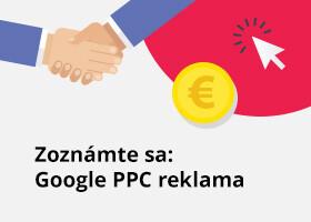 Zoznámte sa: Google PPC reklama
